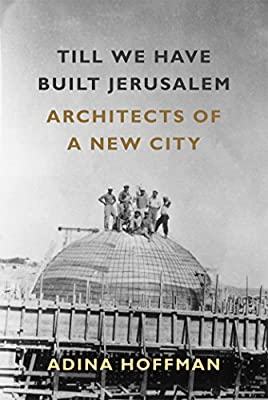 Book cover: Till we have built Jerusalem. Cover depicts historical image of people standing on top of a basic building with thatched dome roof